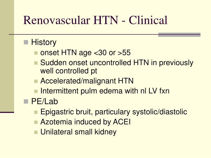 Renovascular HTN - Clinical