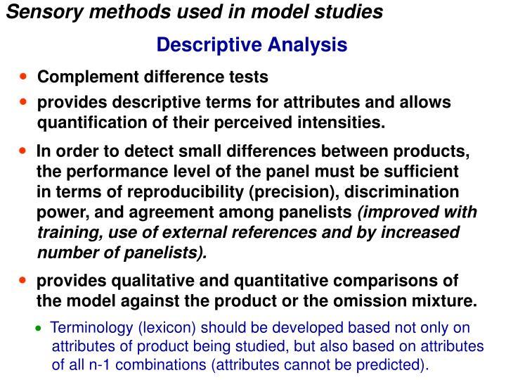 Sensory methods used in model studies