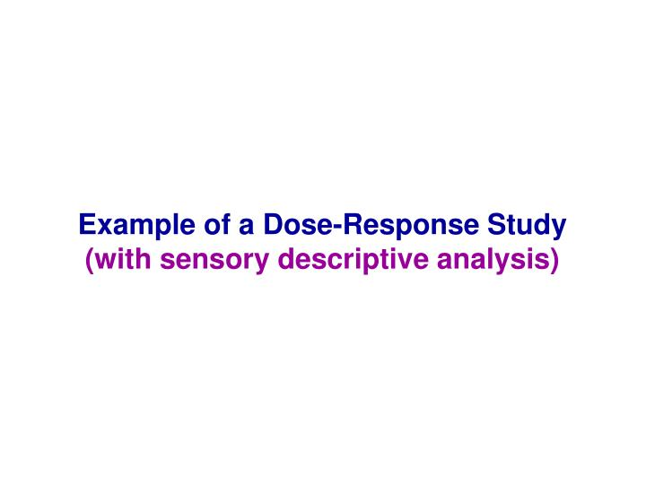Example of a Dose-Response Study