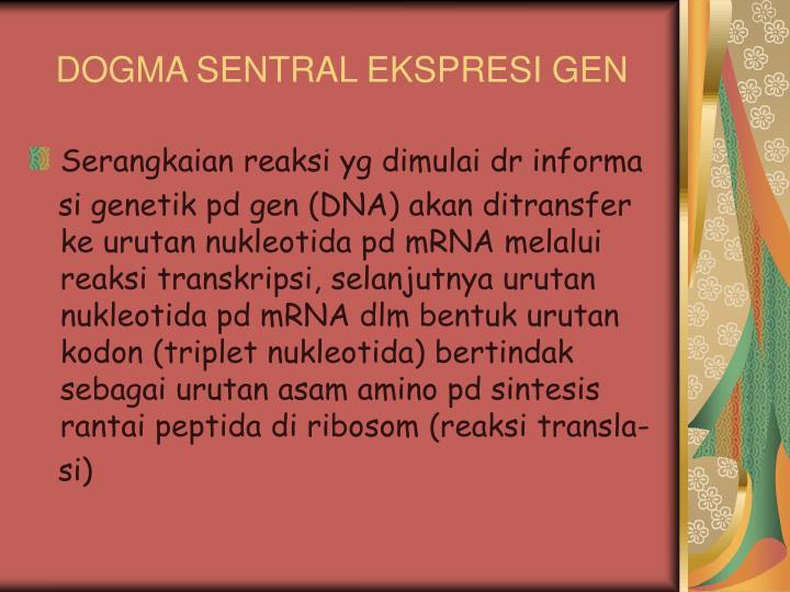 DOGMA SENTRAL EKSPRESI GEN