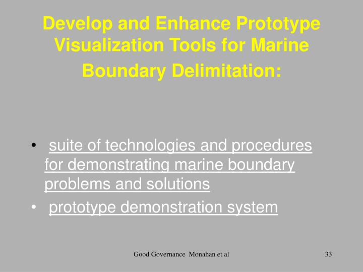 Develop and Enhance Prototype Visualization Tools for Marine Boundary Delimitation: