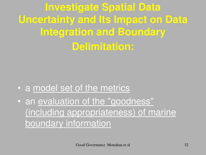 Investigate Spatial Data Uncertainty and Its Impact on Data Integration and Boundary Delimitation: