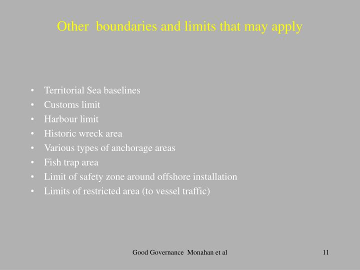 Other  boundaries and limits that may apply