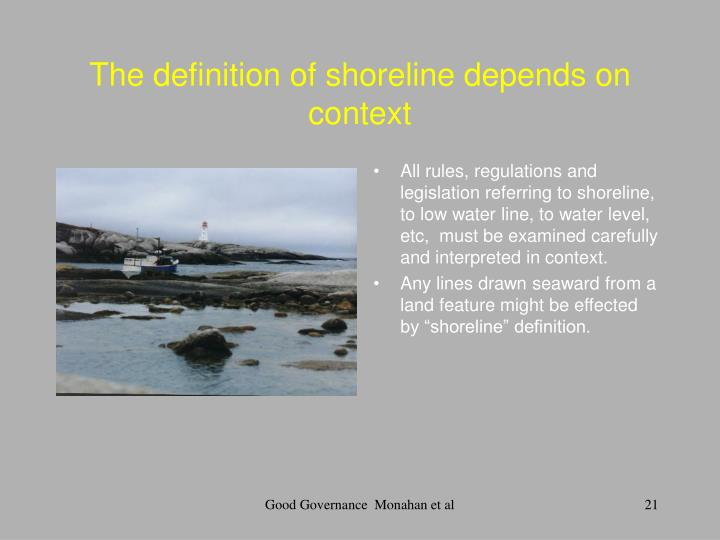 The definition of shoreline depends on context