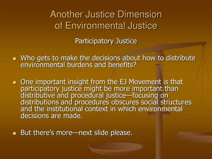 Another Justice Dimension
