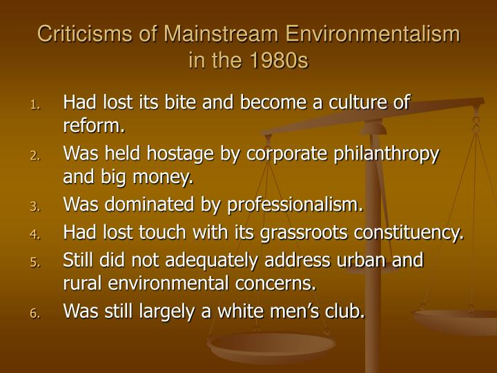 Criticisms of Mainstream Environmentalism in the 1980s