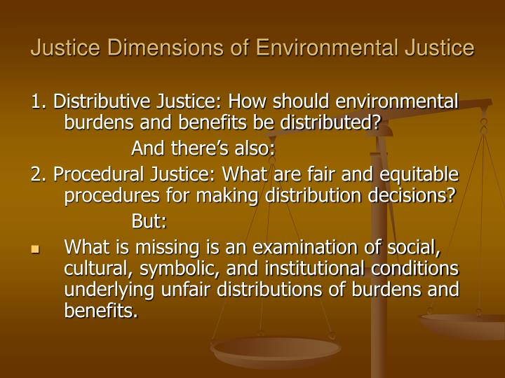 Justice Dimensions of Environmental Justice