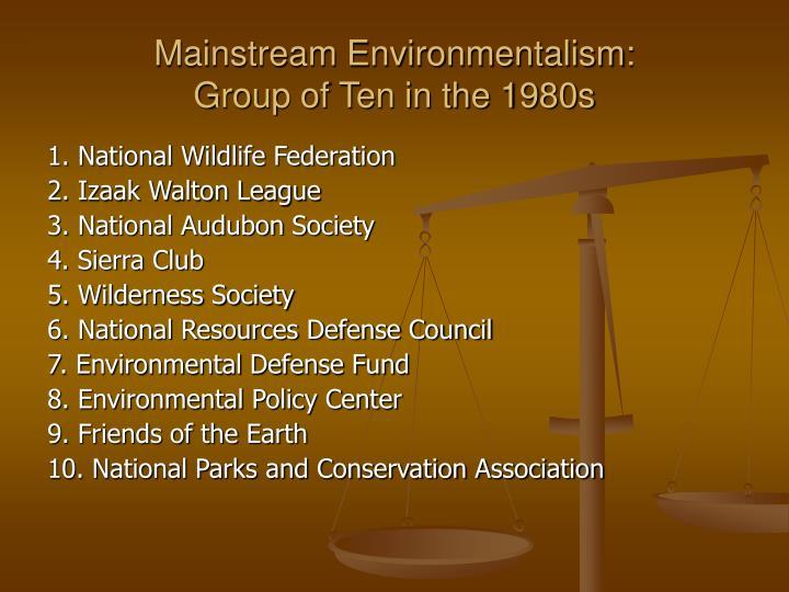 Mainstream Environmentalism: