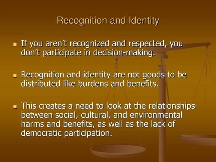 Recognition and Identity