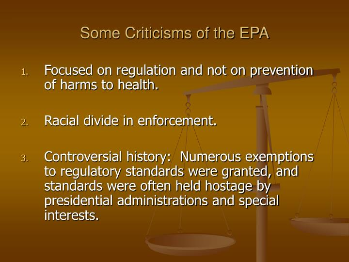 Some Criticisms of the EPA