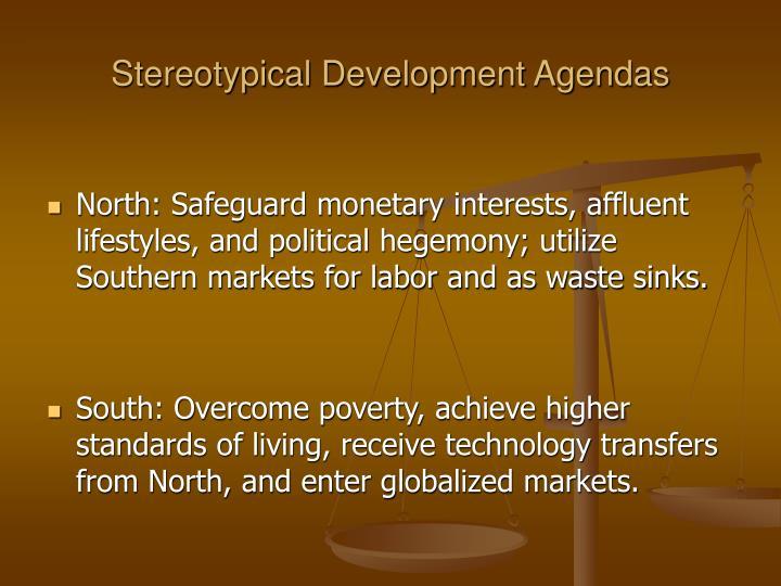 Stereotypical Development Agendas