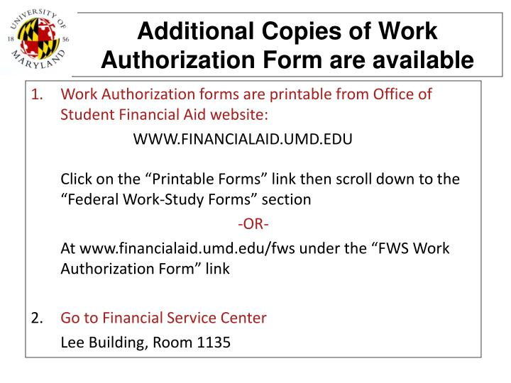 Additional Copies of Work Authorization Form are available