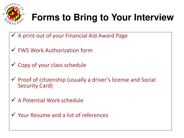 Forms to Bring to Your Interview
