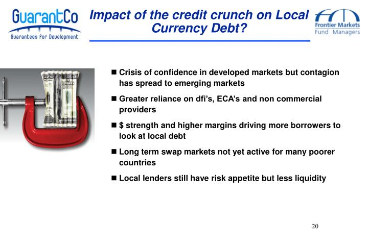 Impact of the credit crunch on Local Currency Debt?