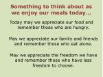 something to think about as we enjoy our meals today