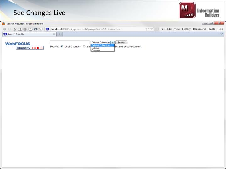 See Changes Live