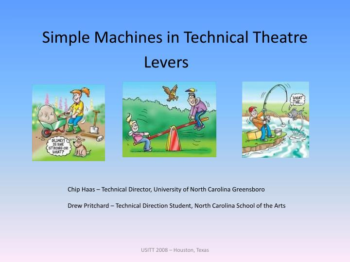 Simple machines in technical theatre