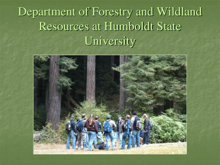 Department of forestry and wildland resources at humboldt state university