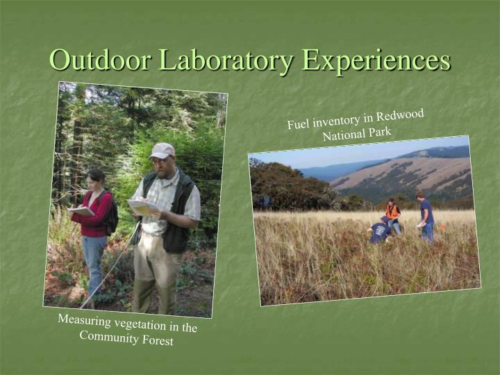 Outdoor Laboratory Experiences