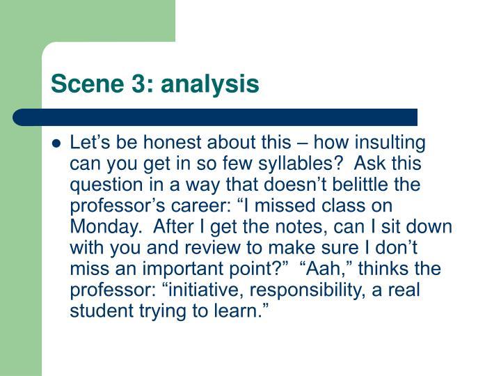 Scene 3: analysis