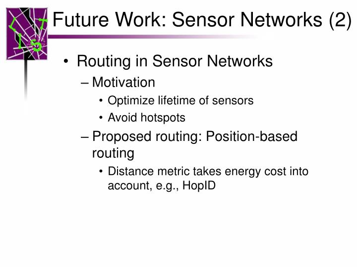Future Work: Sensor Networks (2)