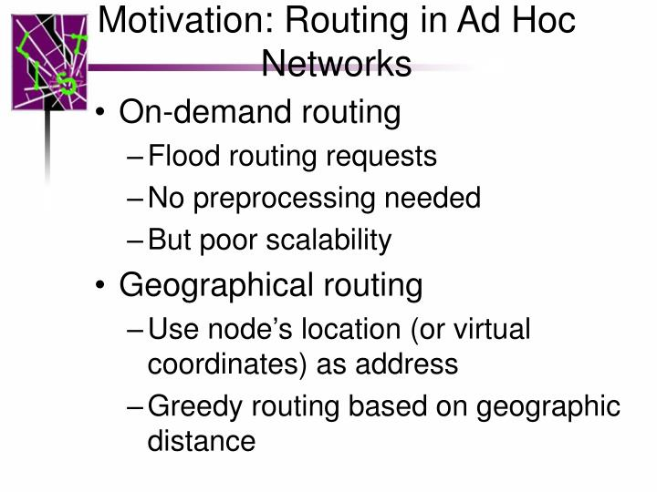 Motivation routing in ad hoc networks