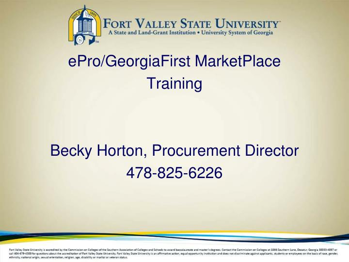 Epro georgiafirst marketplace training becky horton procurement director 478 825 6226