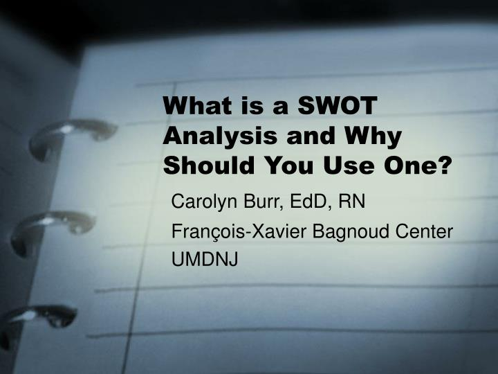 what is a swot analysis and why should you use one n.