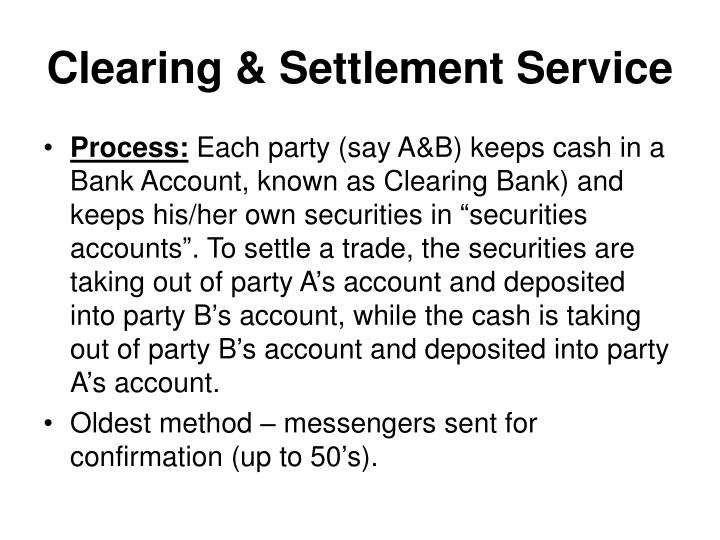Clearing & Settlement Service