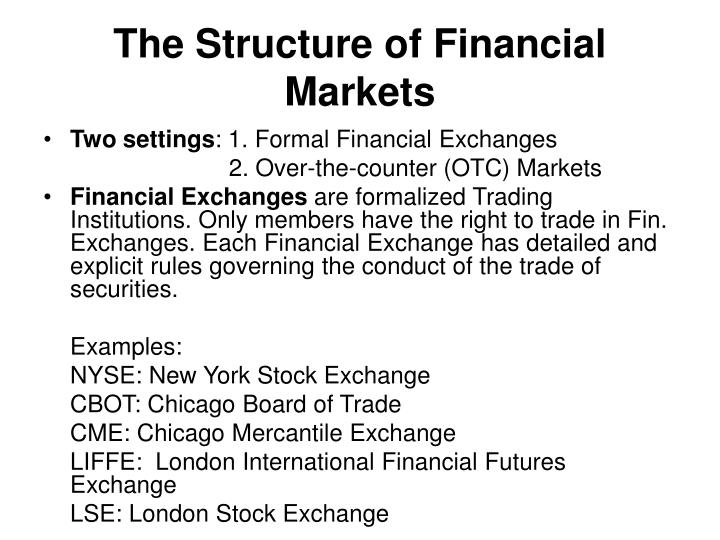 The Structure of Financial Markets