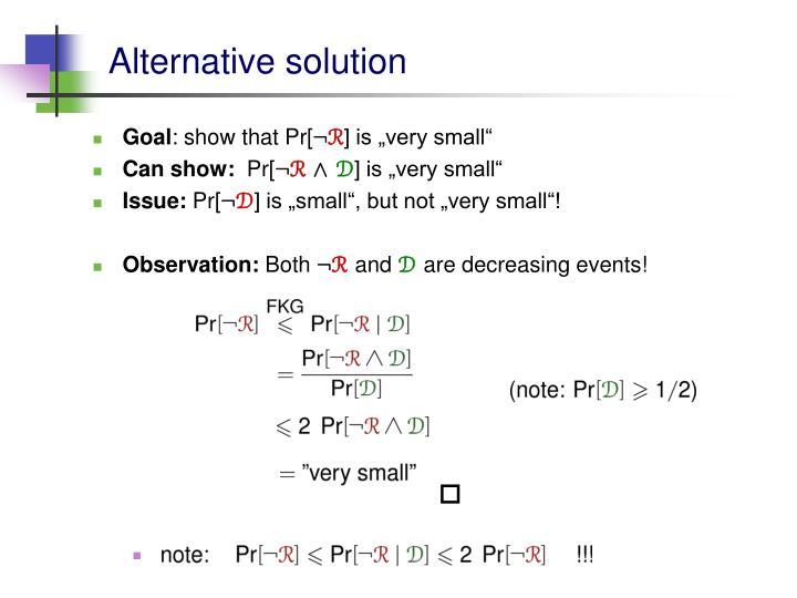Alternative solution