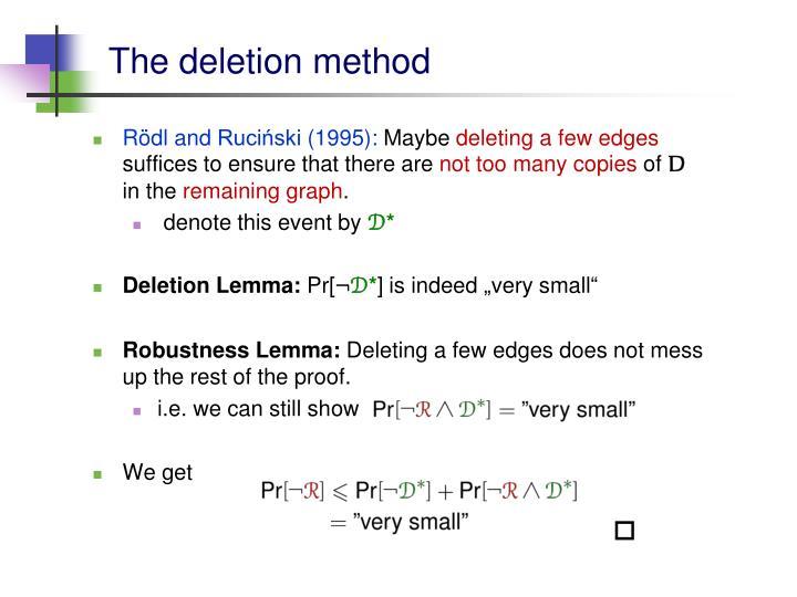 The deletion method