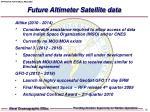 future altimeter satellite data