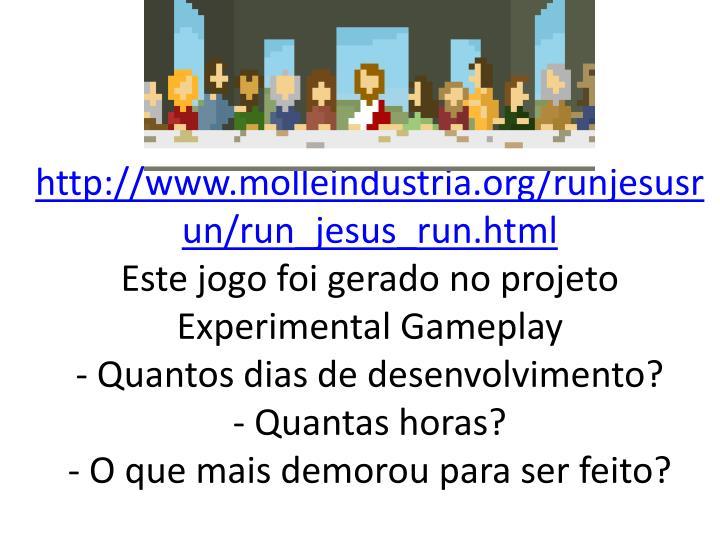 http://www.molleindustria.org/runjesusrun/run_jesus_run.html