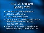 how flh programs typically work