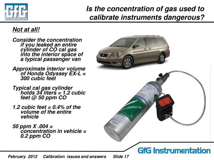 Is the concentration of gas used to calibrate instruments dangerous?