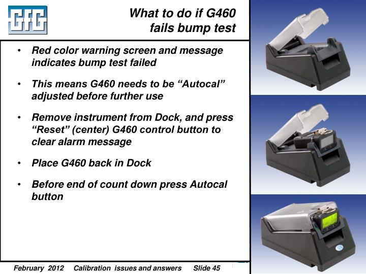 What to do if G460 fails bump test