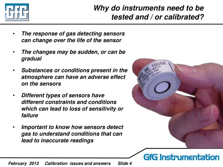Why do instruments need to be tested and / or calibrated?