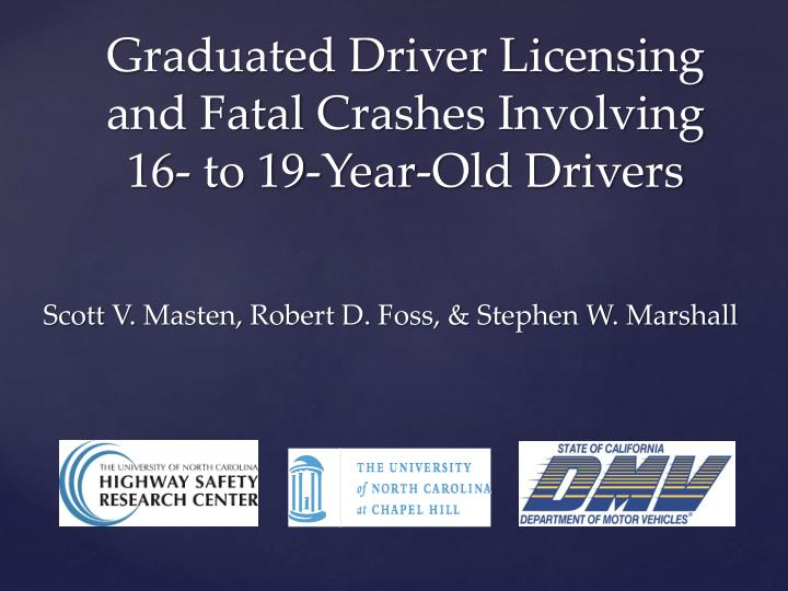 Graduated Driver Licensing and Fatal
