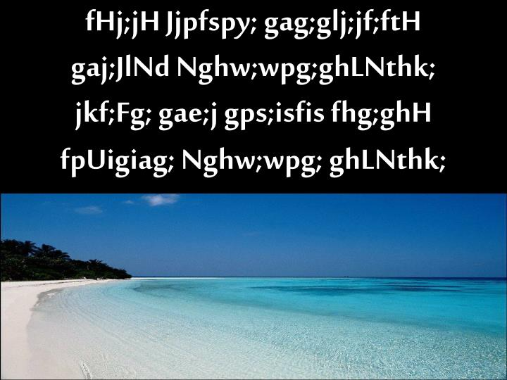 fHj;jH Jjpfspy; gag;glj;jf;ftH
