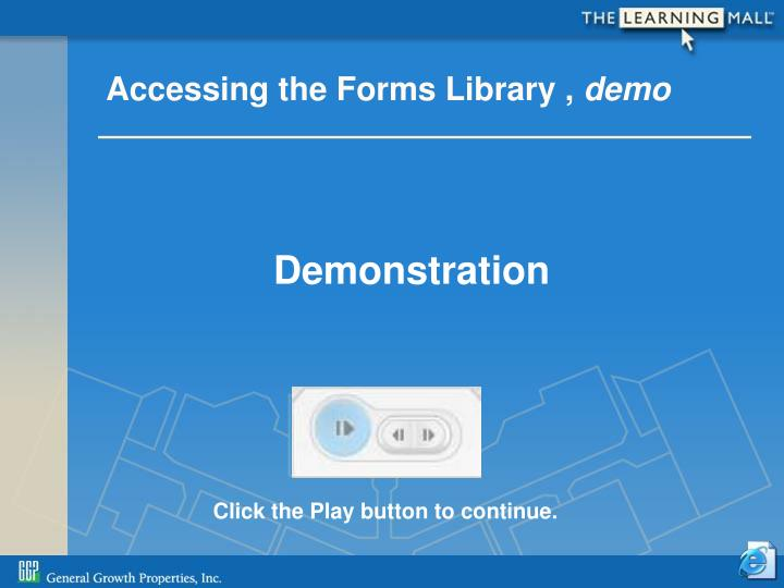 Accessing the Forms Library ,