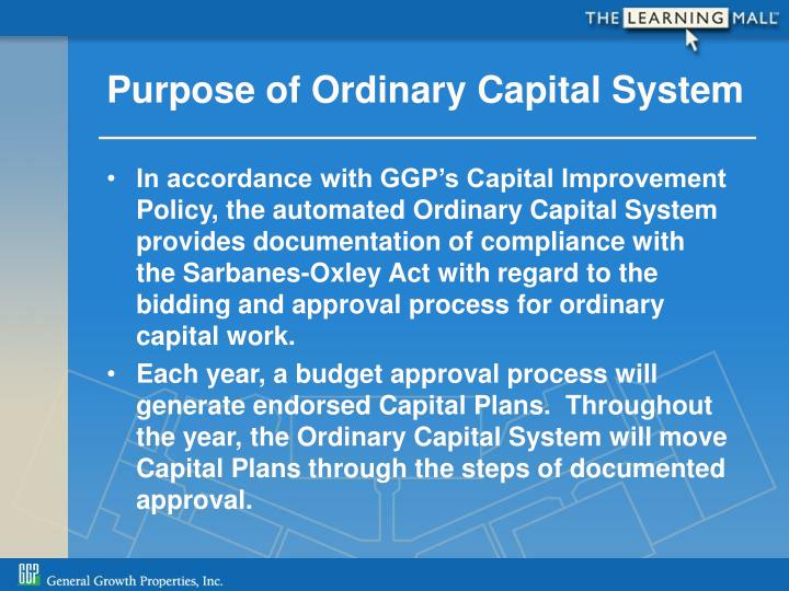 Purpose of Ordinary Capital System