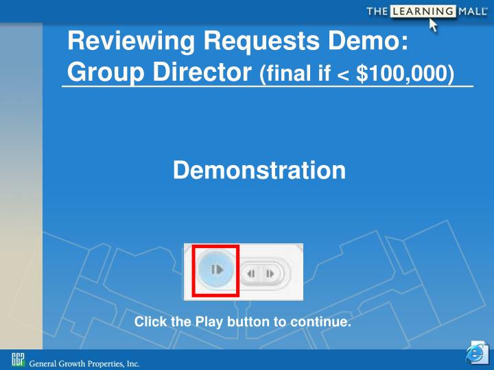 Reviewing Requests Demo: Group Director