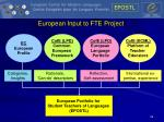 european input to fte project