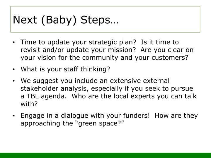 Next (Baby) Steps…
