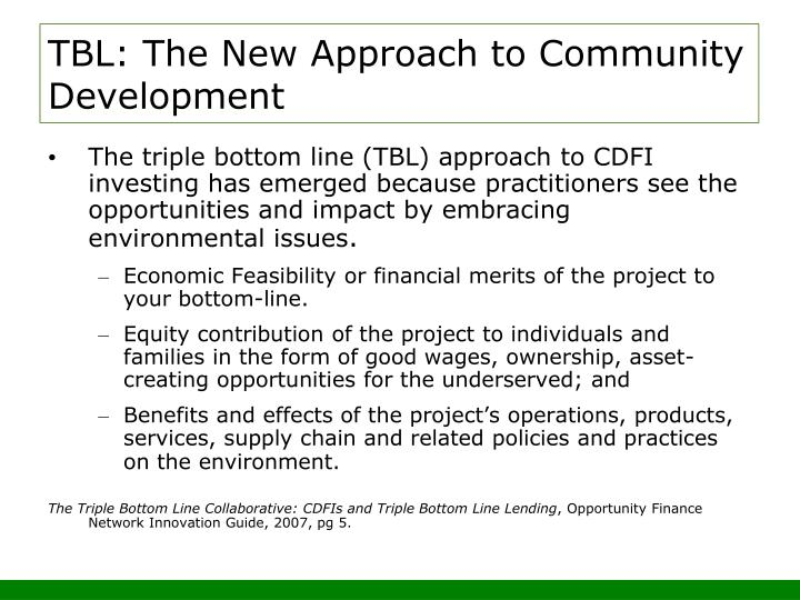 TBL: The New Approach to Community Development