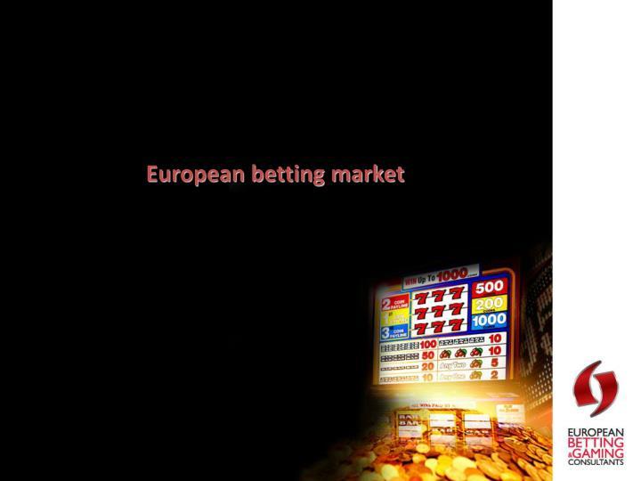 European betting market