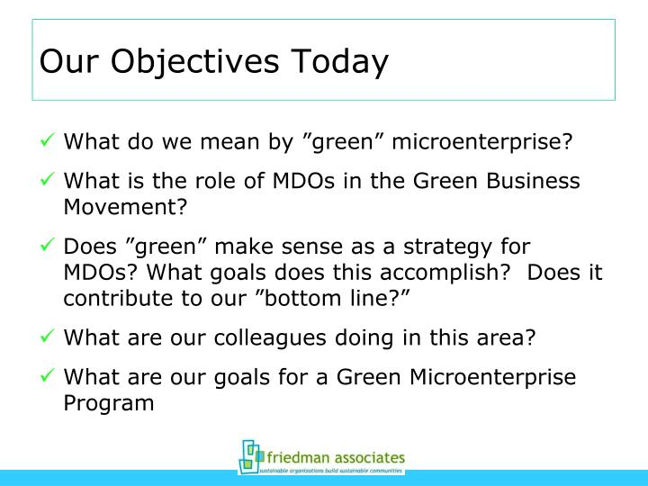 Our objectives today