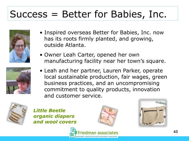 Success = Better for Babies, Inc.