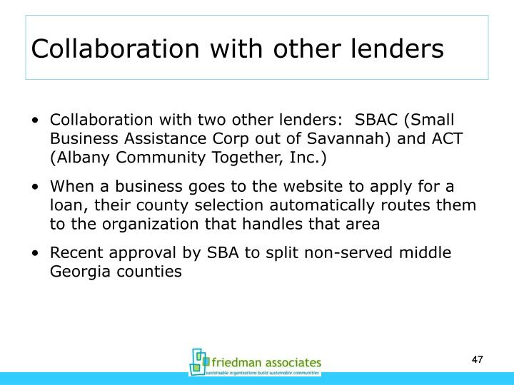 Collaboration with other lenders